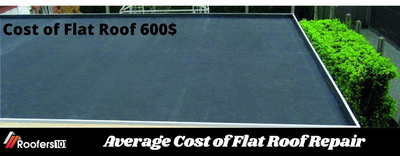 Average Cost of Flat Roof Repair - Roofers101