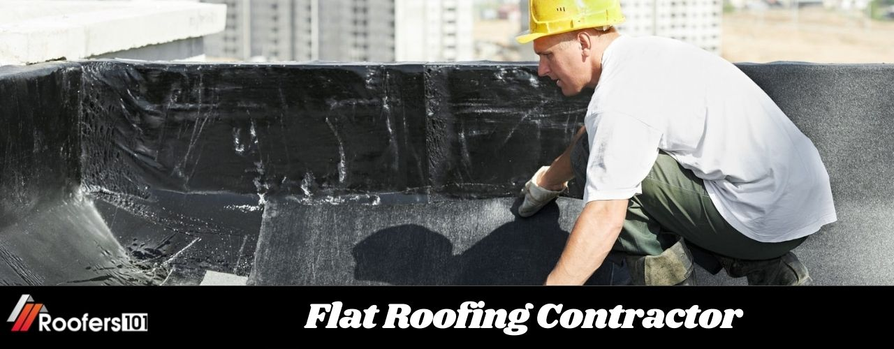 Flat Roofing Contractor - Roofers101